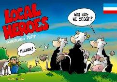 Local Heroes schnacken Platt - Schmidt, Kim