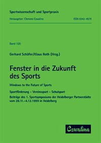 Fenster in die Zukunft des Sports /Windows to the Future of Sports