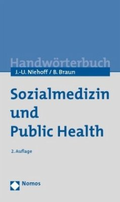 Sozialmedizin und Public Health - Niehoff, Jens-Uwe; Braun, Bernard