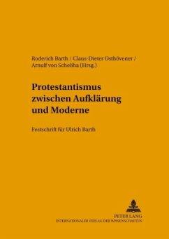Protestantismus zwischen Aufklärung und Moderne
