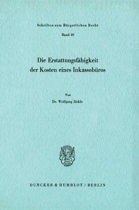 Die Erstattungsfähigkeit Der Kosten Eines Inkassobüros Von Wolfgang
