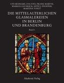 Die mittelalterlichen Glasmalereien in Berlin und Brandenburg