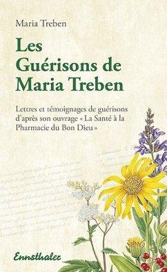 Les Guérisons de Maria Treben - Treben, Maria