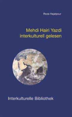 Mehdi Hairi Yazdi interkulturell gelesen - Hajatpour, Reza