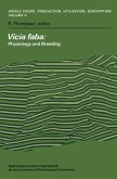 Vicia Faba: Physiology and Breeding: Proceedings of a Seminar in the EEC Programme of Coordination of Research on the Improvement of the Production of