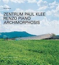 Zentrum Paul Klee Renzo Piano