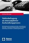 Telefonbefragung als intersubjektiver Aushandlungsprozess