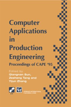 Computer Applications in Production Engineering - Qiangnan Sun / Tang, Zesheng / Yijun Zhang (eds.)