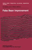 Faba Bean Improvement: Proceedings of the Faba Bean Conference Held in Cairo, Egypt, March 7-11, 1981