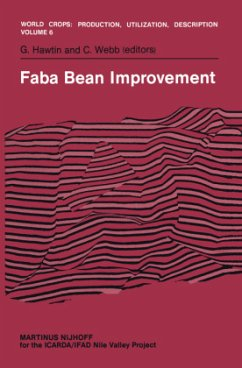 Faba Bean Improvement: Proceedings of the Faba Bean Conference Held in Cairo, Egypt, March 7-11, 1981 - Hawtin, G. / Webb, Colin (eds.)