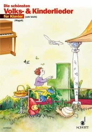 Die Schonsten Volks Und Kinderlieder Klavier Noten Portofrei Bei Bucher De Kaufen