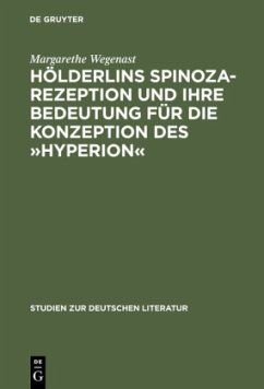 Hölderlins Spinoza-Rezeption und ihre Bedeutung für die Konzeption des »Hyperion«