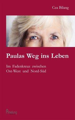 Paulas Weg ins Leben - Bilang, Cea