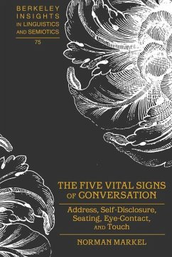 The Five Vital Signs of Conversation - Markel, Norman