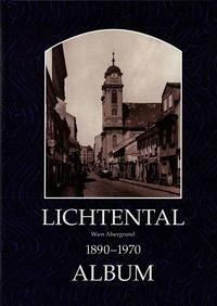 Lichtental: Album 1860-1960