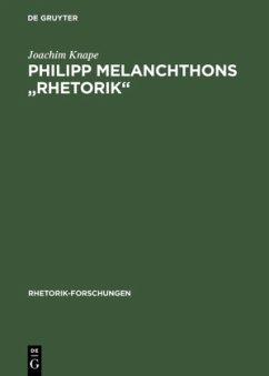 "Philipp Melanchthons ""Rhetorik"""