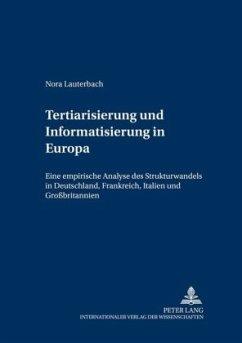 Tertiarisierung und Informatisierung in Europa - Lauterbach, Nora