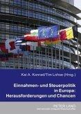 Einnahmen- und Steuerpolitik in Europa: Herausforderungen und Chancen