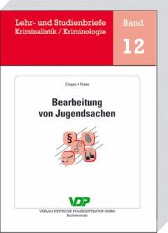 Bearbeitung von Jugendsachen - Clages, Horst; Nisse, Reingard