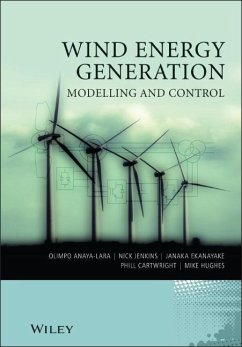 Wind Energy Generation: Modelling and Control - Anaya-Lara, Olimpo; Jenkins, Nick; Ekanayake, Janaka; Cartwright, Phill; Hughes, Michael