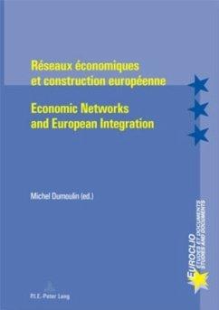 Réseaux économiques et construction européenne. Economic Networks and European Integration