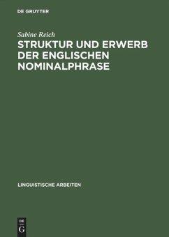 Struktur und Erwerb der englischen Nominalphrase