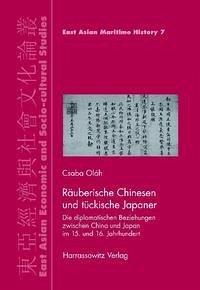 Räuberische Chinesen und tückische Japaner - Oláh, Csaba