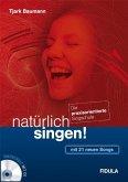 natürlich singen!, m. 1 Audio-CD
