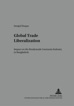 Global Trade Liberalization - Hoque,