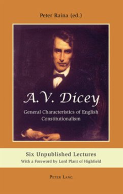 A.V. Dicey: General Characteristics of English Constitutionalism