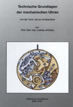 Technische Grundlagen der Mechanischen Uhren