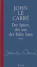 Der Spion, der aus der Kälte kam / George Smiley Bd.3 - Le Carré, John