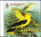 Der Pirol, 2 Audio-CDs