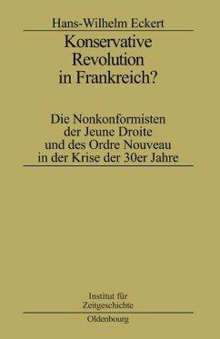 Konservative Revolution in Frankreich? - Eckert, Hans-W.