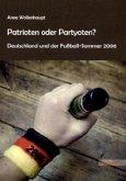 Patrioten oder Partyoten?