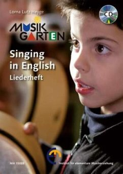 Musikgarten, Singing in English, Liederheft, m. Audio-CD - Heyge, Lorna Lutz