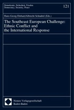 The Southeast European Challenge: Ethnic Conflict and the International Response