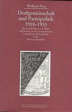 Dorfgemeinschaft und Parteipolitik 1918-1933