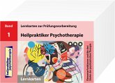 Heilpraktiker Psychotherapie. 200 Lernkarte 01. Elementarfunktionen und Therapieverfahren