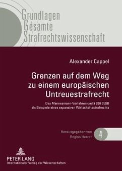 Grenzen auf dem Weg zu einem europäischen Untreuestrafrecht - Cappel, Alexander