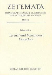 Terenz' und Menanders 'Eunuchus' - Lefèvre, Eckard