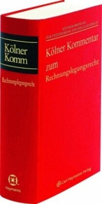 Kölner Kommentar zum Rechnungslegungsrecht (§§ ...