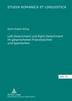 Left Detachment und Right Detachment im gesprochenen Französischen und Spanischen - Ewert-Kling, Karin