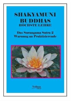 Buddhas höchste Lehre - Das Surangama Sutra 2