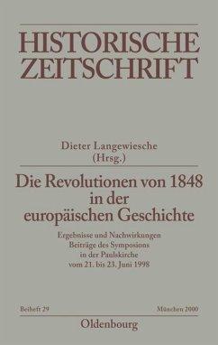 Die Revolutionen von 1848 in der europäischen Geschichte - Langewiesche, Dieter