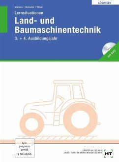 Lernsituationen Land- und Baumaschinentechnik. Lösungen - Meiners, Herrmann; Dietsche, Stefan; Völker, Jörg