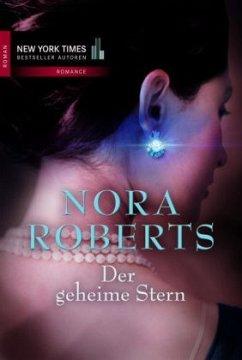 Der geheime Stern / Die Sterne Mithras Bd.3 - Roberts, Nora