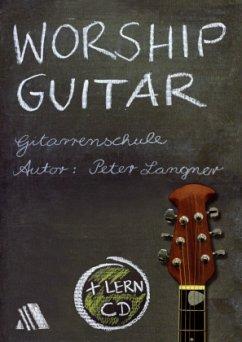 Worship Guitar, m. Audio-CD - Langner, Peter