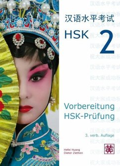 Vorbereitung HSK-Prüfung. HSK 2 - Huang, Hefei; Ziethen, Dieter