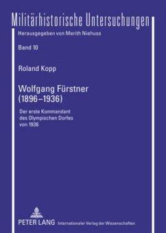 Wolfgang Fürstner (1896-1936) - Kopp, Roland